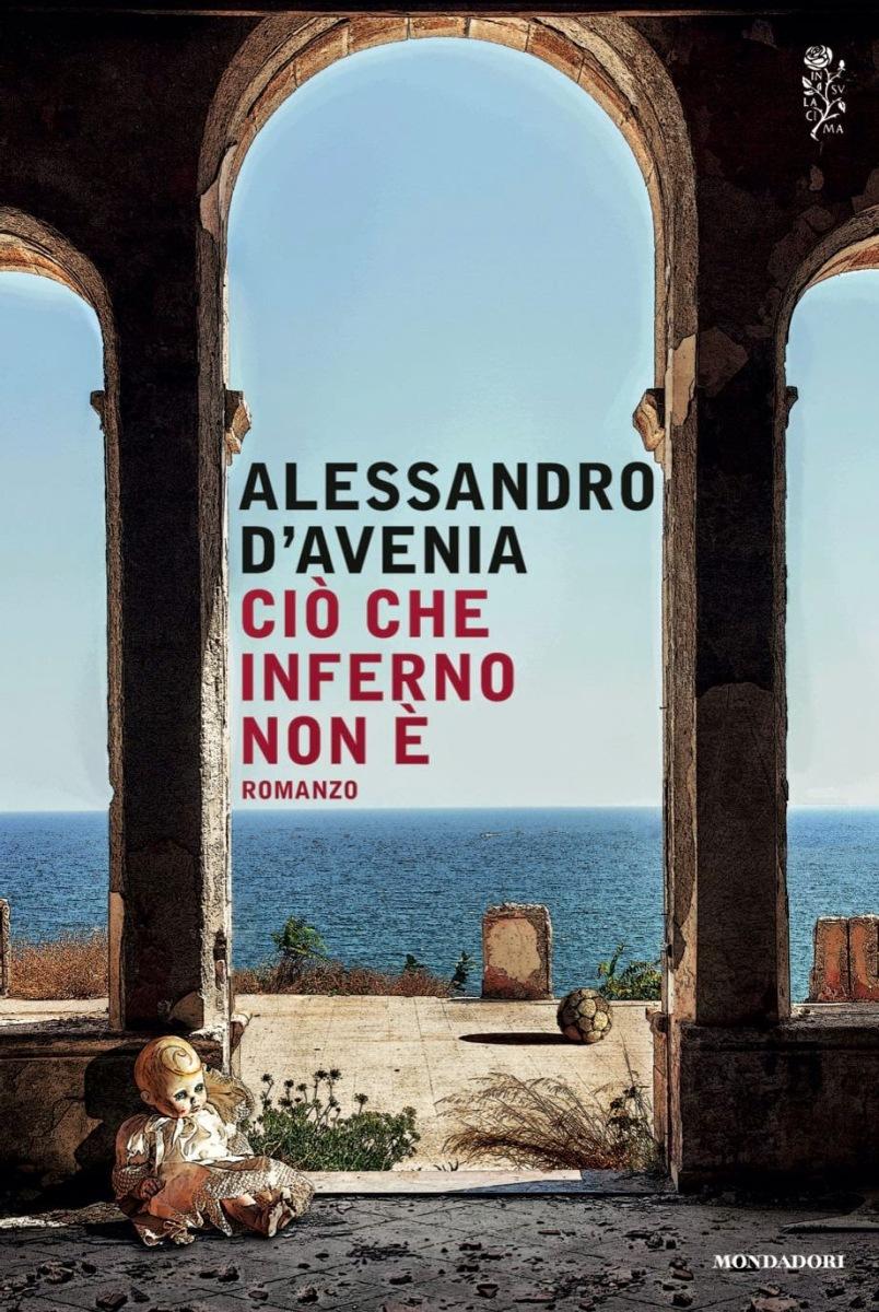 Ciò che inferno non è - Alessandro D'Avenia